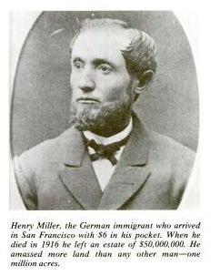 California Cattle baron, Henry Miller
