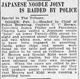 Salt Lake Tribune, February 5, 1910. A Japanese noodle house is raided.