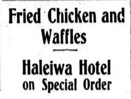 Fried Chicken and Waffles in Hawaii, 1909